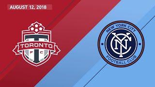 HIGHLIGHTS: New York City FC vs. Toronto FC   August 12, 2018