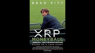 Ripple XRP is playing Moneyball.  Adapt or Die.