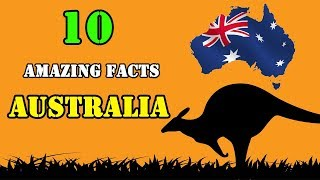 Top 10 Amazing Facts About Australia !!