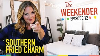 """The Weekender: """"Southern Fried Charm""""  (Season 2, Episode 12)"""