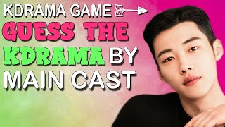 KDRAMA GAME - GUESS THE KDRAMA BY THE MAIN CAST