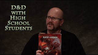 D&D with High School Students S01E01 - DnD, Dungeons & Dragons, newbies