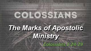 The Marks of Apostolic Ministry
