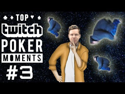 Top Twitch Poker Moments - Ep. 3