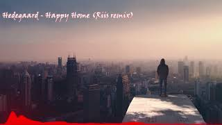 Hedegaard - Happy Home (Riis Remix)