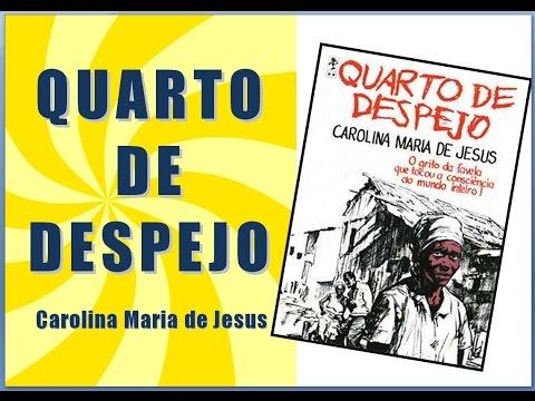 QUARTO DE DESPEJO - Carolina Maria de Jesus [Literatura Brasileira]