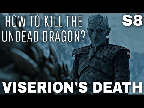 How Will They Stop The Night King's Dragon? - Game of Thrones Season 8 (End Game Theory)