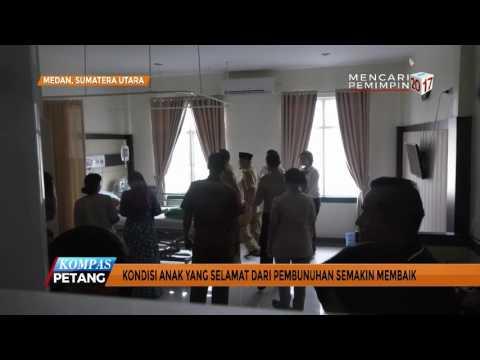 Kondisi Terkini Korban Selamat Pembunuhan Sadis di Medan