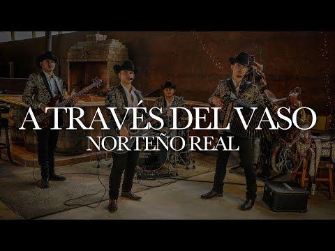A TRAVÉS DEL VASO / Norteño Real - Banda Los Sebastianes ( Cover )