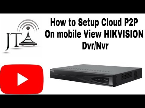 Hikvision DVR Configure for P2P from Cambaye com - Delhi