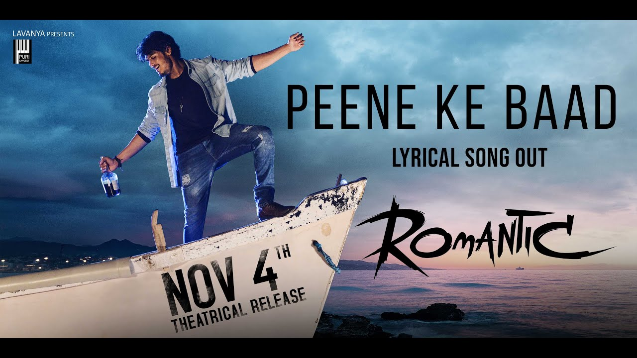 Peene Ke Baad Lyrical Video From Romantic Movie