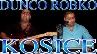Dunco Robko Kosice - O Jilo Man Dukhal | 2012