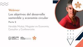 Seminario web: Los objetivos del desarrollo sostenible y economía circular, parte 2