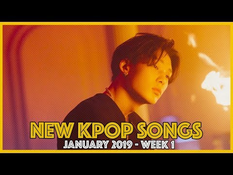 NEW K-POP SONGS I JANUARY 2019 - WEEK 1
