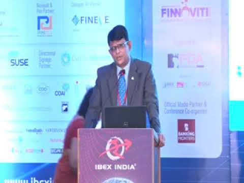 IBEX India 2019 Special Address: Fast Tracking the Financial Inclusion Agenda