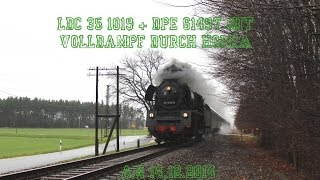 preview picture of video '☆☆☆ LDC 35 1019-5 + DPE 61497 mit Volldampf durch Horka ☆☆☆'