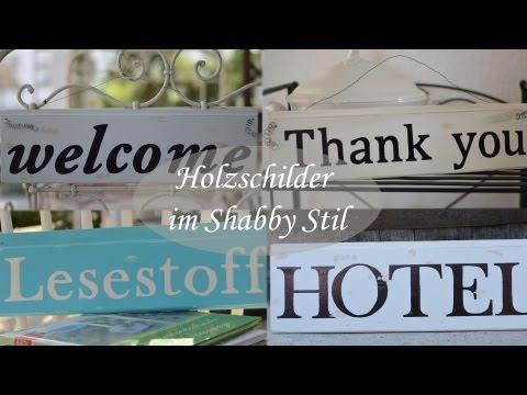 DIY - Vintagestil/Shabbystil/Retrostil Holzschilder mit Schrift