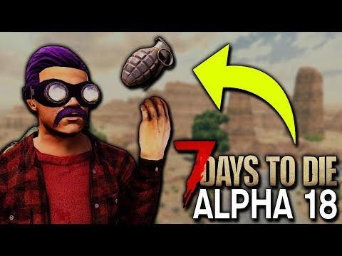 7 DAYS TO DIE:  ALPHA 18 | TESTING ALL THE NEW STUFF! | 7 Days to Die Alpha 18 Gameplay