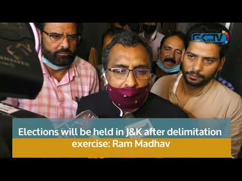 Elections will be held in J&K after delimitation exercise: Ram Madhav