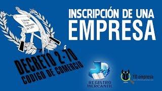 REGISTRO DE UNA EMPRESA MERCANTIL EN GUATEMALA