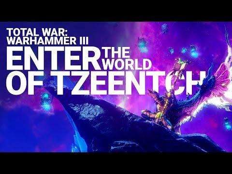 Enter the World of Tzeentch   Total War: WARHAMMER III