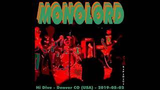 MONOLORD @ Hi Dive, Denver CO   USA 02 05 2019