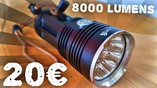 Lunaris2142 Teste Une Lampe Torche 10 LED Crazyfire 8000 Lumens