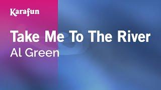 Karaoke Take Me To The River - Al Green *