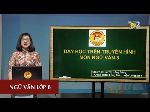 MÔN NGỮ VĂN - LỚP 8 | VIẾT ĐOẠN VĂN TRÌNH BÀY LUẬN ĐIỂM | 10H00 NGÀY 06.05.2020 | HANOITV