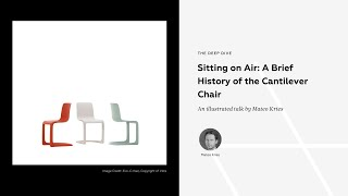 Sitting on Air: A Brief History of the Cantilever Chair