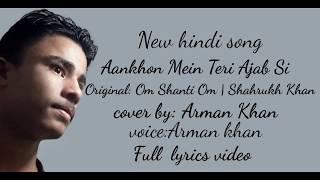 Aankhon Mein Teri Ajab Si|Om Shanti Om - YouTube