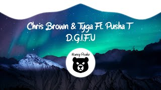 Chris Brown, Tyga - D.G.I.F.U ft. Pusha T (Official Audio)