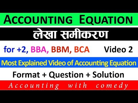 Accounting Equation in Nepali || Video 2 || Accounting Equation Solution|| Financial Account