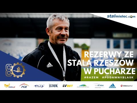 Wypowiedzi: Stal II Mielec - Stal Rzeszów 0-3 [WIDEO]