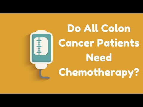 Video Do All Colon Cancer Patients Need Chemotherapy?