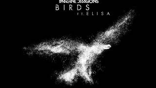 Imagine Dragons Feat. Elisa   Birds