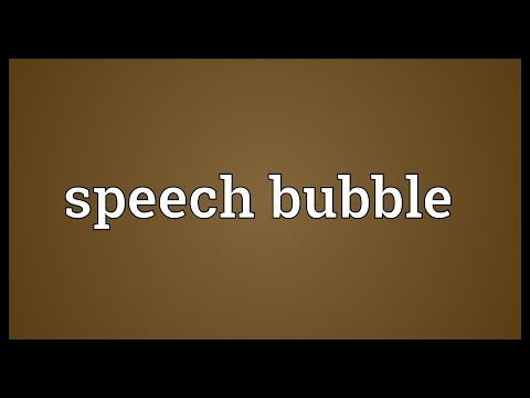 Speech bubble Meaning