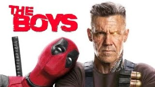Deadpool 2 Trailer - (The Boys Style)