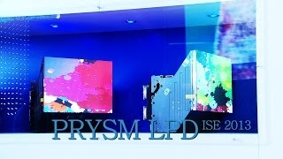 Prysm at the ISE 2013