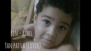 Ben   Rubel   Yan Paiva Cover