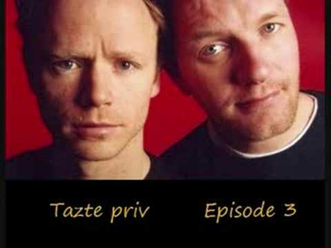 Tazte priv episode 3 (del 1 av 7)