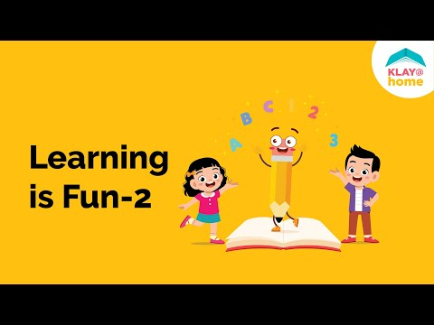 Learning is Fun 2