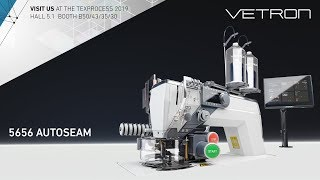[ VISIT US ] AT THE TEXPROCESS 2019 - VETRON 5656 AUTOSEAM