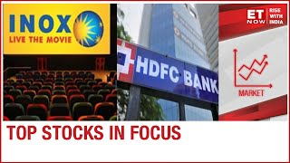 Inox reports net loss of Rs 73.64 crore; HDFC launches QIP | Top stocks 6th Aug