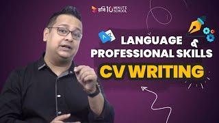 8. Language and Professional Skills  – CV Writing