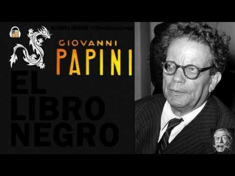 Giovanni Papini - EL LIBRO NEGRO - Audiolibro