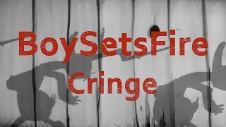 BoySetsFire Cringe Typography Lyric Video