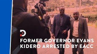 Former Governor Dr Evans Kidero arrested over alleged misuse of public funds