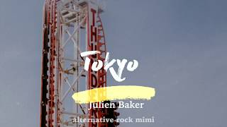Julien Baker    Tokyo (Lyrics)