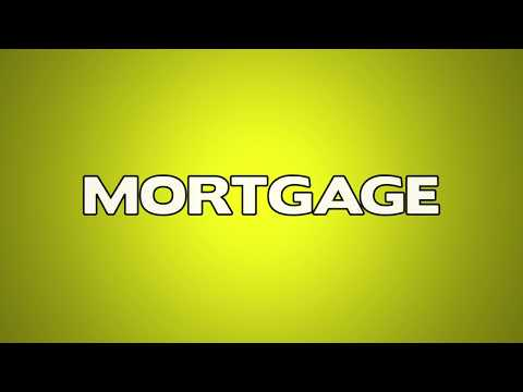Mortgage Meaning – English Video Dictionary